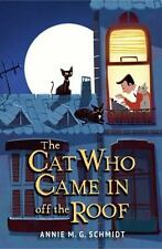 Cat Who Came in off the Roof by Annie M. G. Schmidt c2016 NEW PAPERBACK