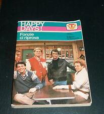 HAPPY DAYS! FONZIE ci riprove - Editore: La Sorgente *1978*