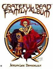 Grateful Dead Family Album Jerilyn Lee Brandelius 1989 Book Soft Cover NEW