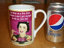 I've been on a few diets because I can't get enough .., Ceramic Coffee Cup / Mug