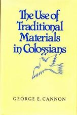The Use of Traditional Materials in Colossians-ExLibrary