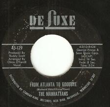 MANHATTANS: From Atlanta To Goodbye/Fantastic Journey GROUP SWEET SOUL 45 Deluxe