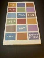 The Fates Will Find Their Way: A Novel by Pittard, Hannah