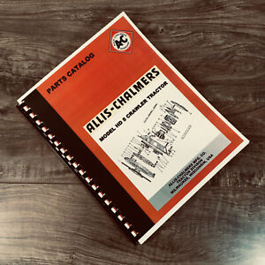 ALLIS CHALMERS MODEL HD-5 HD5 CRAWLER TRACTOR PARTS MANUAL CATALOG ASSEMBLY
