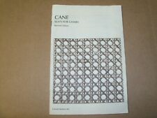 CANE SEATS FOR CHAIRS REVISED EDITION CORNELL BULLETIN 681/CANING INSTRUCTIONS