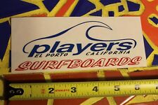 PLAYERS Surfboards El Porto Manhattan Beach CA Vintage Surfing Decal STICKER