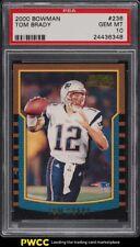2000 Bowman Football Tom Brady ROOKIE RC #236 PSA 10 GEM MINT