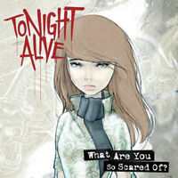 Tonight Alive – What Are You So Scared Of? [New & Sealed] CD
