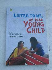 LISTEN TO ME MY DEAR YOUNG CHILD Book India