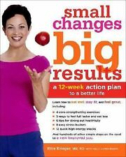 Small Changes, Big Results: A 12-Week Action Plan to a Better Life by James-Enge