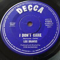 "LOS BRAVOS...I DON'T CARE - -1966 Australian Decca 7"" 45"