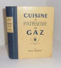 Cuisine et patisserie au gaz.Paul ROINAT.1950    CV20