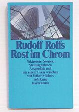 Rudolf Rolfs Rost im Chrom. Stichworte, Stories, Stellungnahmen