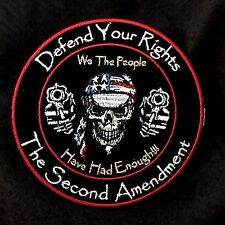 Defend Your Rights, We The People Have Had Enough, 2nd Amendment Skull and Pisto