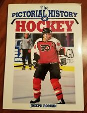 The Pictorial History of Hockey by Joseph Romain (1987, Brompton Books Corp.)