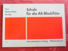 Schule für die Alt-Blockflöte Heinrichshofen No 1226 Lernheft Frye/Weber/Thonke