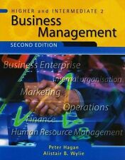 Higher and Intermediate Business Management by Alistair Wylie, Peter Hagan...