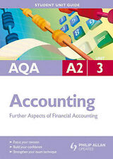 AQA A2 Accounting: Unit 3: Further Aspects of Financial Accounting-ExLibrary