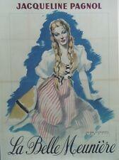 """""""LA BELLE MEUNIERE"""" Affiche entoilée  Litho  (Marcel PAGNOL / Jacqueline PAGNOL)"""