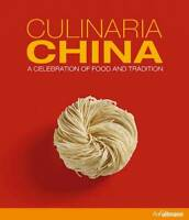 Culinaria China: A Celebration of Food and Tradition, Katrin Schlotter, Excellen