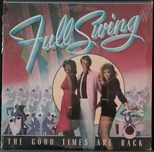 FULL SWING - THE GOOD TIMES ARE BACK STILL SEALED ORIG '82 US PRESSING