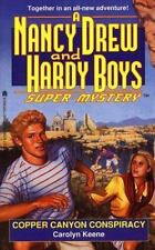 Nancy Drew and Hardy Boys Super Mystery: Copper Canyon Conspiracy No. 22 by...