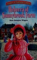 Rebecca Of Sunnybrook Farm (2004, Hardcover)