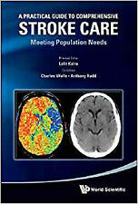 A Practical Guide to Comprehensive Stroke Care: Meeting Population Needs, Very G