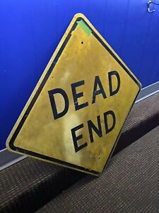 "Retired Road Sign (Dead End) 24""X24"" Man Cave, FREE SHIPPING Lot 591"