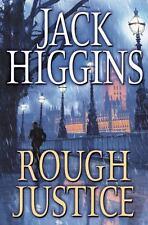 ROUGH JUSTICE Jack Higgins 1st Edition 2008 Espionage Hardcover & Dust Jacket