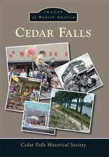 Cedar Falls [Images of Modern America] [IA] [Arcadia Publishing]