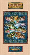 "FABRIC PANEL Quilting Treasures ~ SO MANY FISH, SO LITTLE TIME  (25922E) 24""x45"""