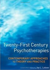 Twenty-First Century Psychotherapies by Jay L. Lebow