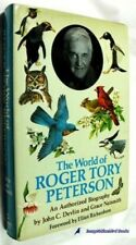 World of Roger Tory Peterson by Devlin & Naismith VG HC