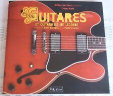 Guitares et guitaristes de légende Par Dom Kiris, Gilles Verlant,  9782354250690