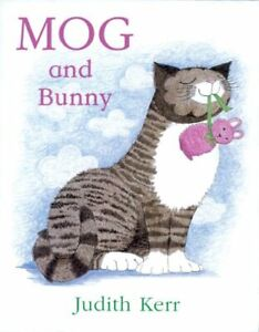Mog and Bunny (Mog the Cat Books) by Kerr, Judith Paperback Book The Cheap Fast