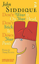 Don't Wear It On Your Head, Don't Stick It Down Your Pants (Children's Poetry Li