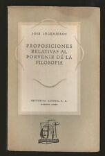 Jose Ingenieros Book Proposiciones Relativas 1ºEd 1947 Losada