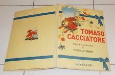 Vittorio Accornero TOMASO CACCIATORE - Mondadori Prima edizione 1948
