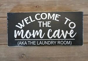 Mom Cave-Laundry Room Sign