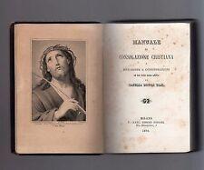 manuale di consolazione cristiana - isabella scopoli biasi - 1879