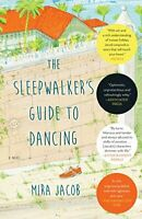The Sleepwalker's Guide to Dancing by Jacob, Mira Book The Fast Free Shipping