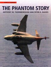 THE PHANTOM STORY McD F-4 USN VF USAF TFW USMC VMF RAF RN IDF LUFTWAFFE RF-4 F-4