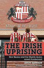 The Irish Uprising: How Keano and the Mighty Quinn Saved Sunderland, Andy Dawson