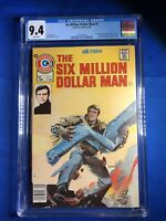 Six Million Dollar Man 1 CGC 9.4 WP (6/76 Charlton) 1st Steve Austin in Comics!
