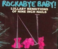 ROCKABYE BABY-LULLABY RENDITIONS OF NINE INCH NAILS-10 TRACK CD-USA IMPORT-2007