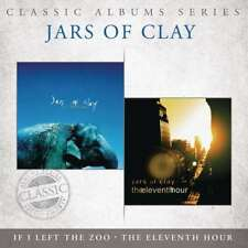 New: JARS OF CLAY (Christian)- If I Left the Zoo/The Eleventh Hour CD Full Album
