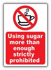 "Using Sugar More Than Enough Ban Stop Sign Car Bumper Sticker Decal 4"" x 5"""