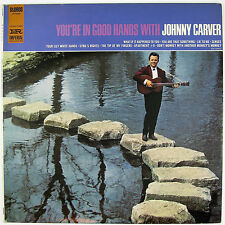 JOHNNY CARVER You're In Good Hands With Johnny Carver LP NM- NM-
