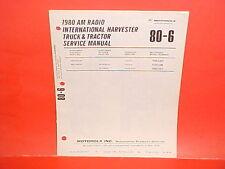 1980 IH INTERNATIONAL HARVESTER TRUCK+TRACTOR MOTOROLA AM RADIO SERVICE MANUAL